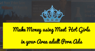 Make Money using Meet Hot Girls in your Area adult Porn Ads