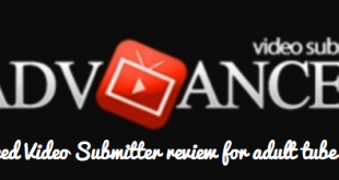 Advanced Video Submitter review for adult tube website