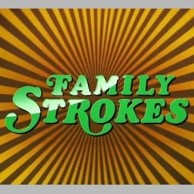 Family Strokes - The COMPLETE Review (2020) - [MUST READ]